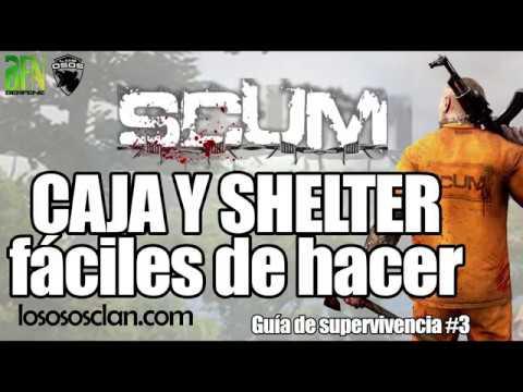 SCUM: CAJA Y SHELTER DESDE CERO - GUÍA SUPERVIVENCIA #3